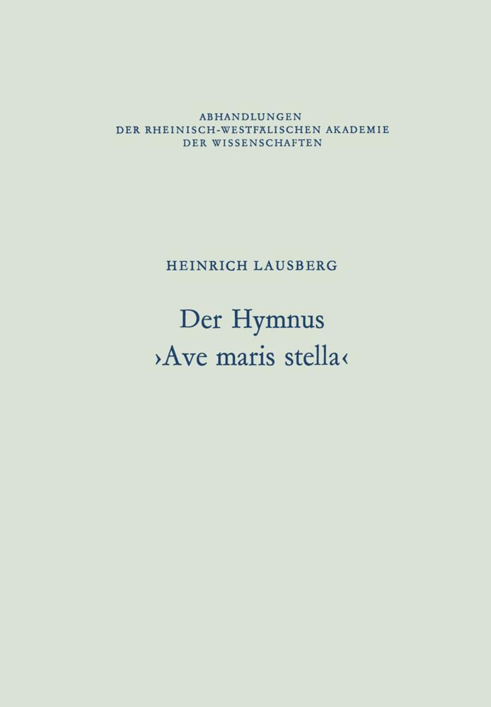 Der Hymnus >Ave maris stella< als Buch von Hein...