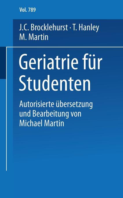 Geriatrie für Studenten als Buch von J. C. Broc...