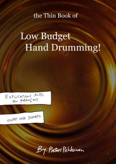 The Thin Book of Low Budget Hand Drumming! als ...