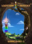 Leuchtturm der Abenteuer 1-3 (Hardcover-Sammelband)