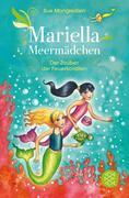 Mariella Meermädchen 04 - Der Zauber der Feuerkorallen