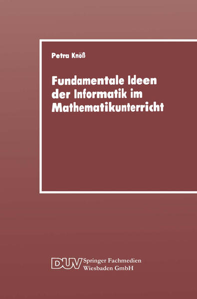 Fundamentale Ideen der Informatik im Mathematik...