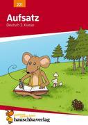Aufsatz Deutsch 2. Klasse