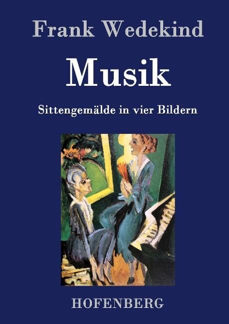 Musik als Buch von Frank Wedekind