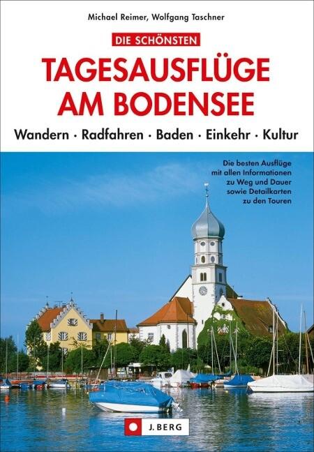 Die schönsten Tagesausflüge am Bodensee als Buch