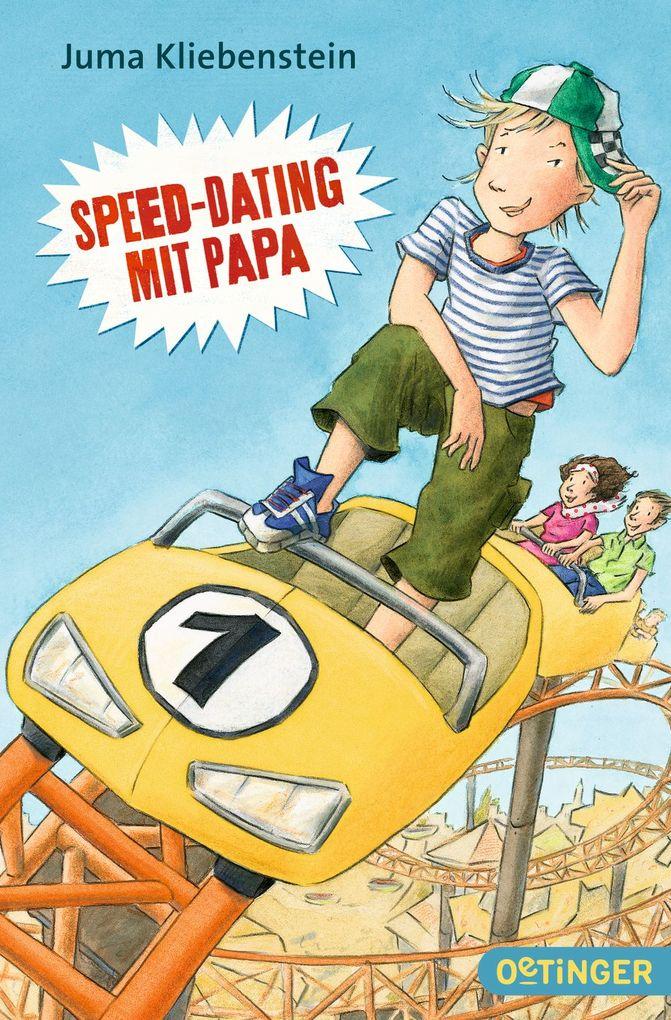 Speed-Dating mit Papa als Taschenbuch von Juma ...