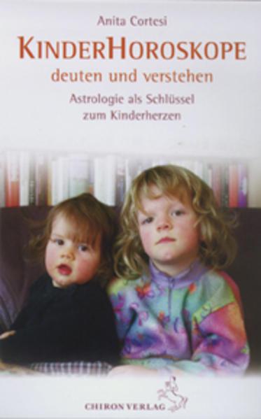 Kinder-Horoskope deuten und verstehen als Buch ...