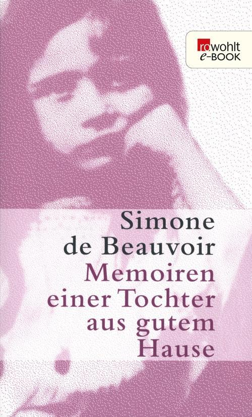 Memoiren einer Tochter aus gutem Hause als eBook epub
