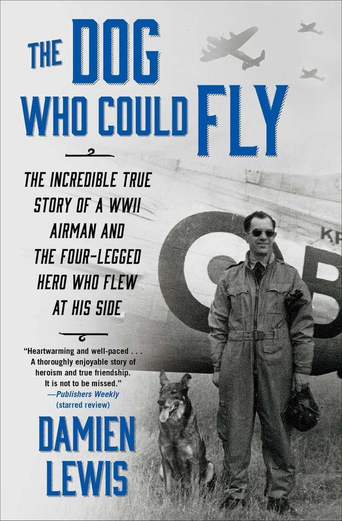 Dog Who Could Fly als eBook Download von Damien...