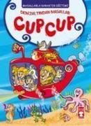 Cup Cup - Deniz Altindan Masallar