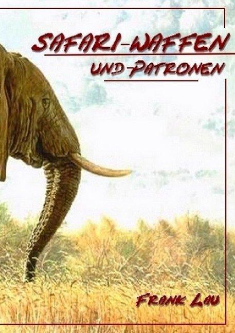 Safari Waffen und Munition als Buch (kartoniert)