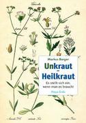 Unkraut - Heilkraut