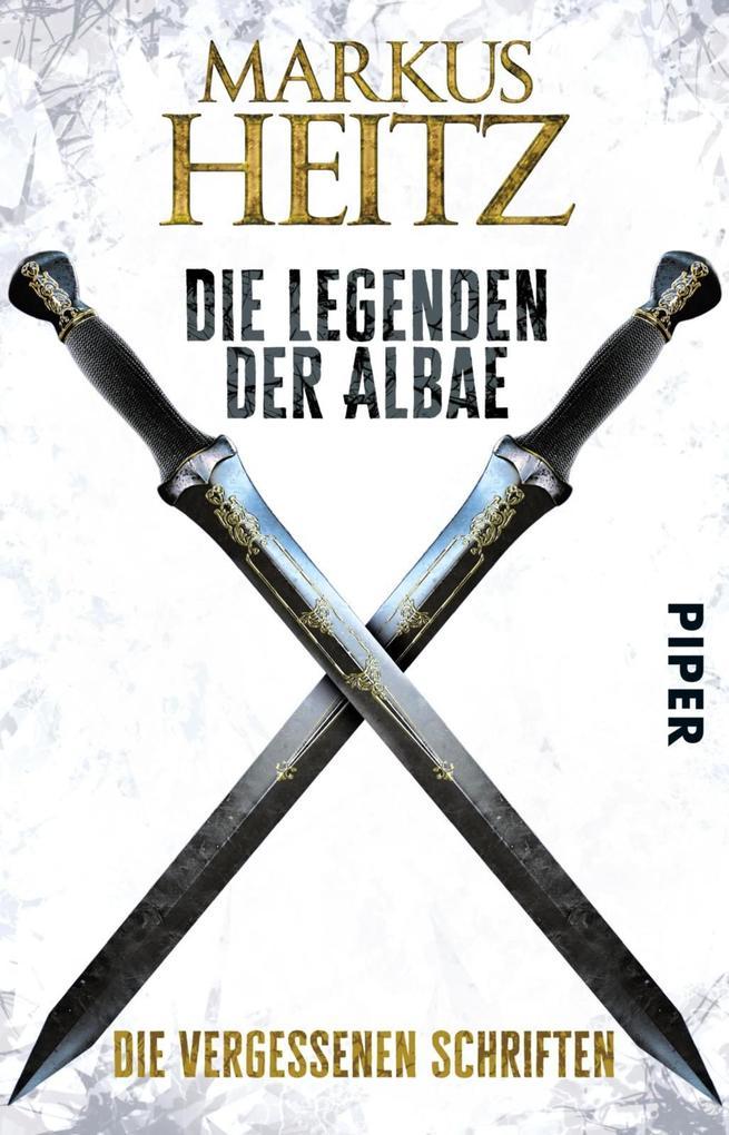 Die Legenden der Albae - Die Vergessenen Schriften als eBook