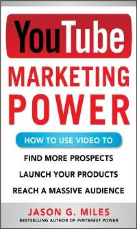 YouTube Marketing Power: How to Use Video to Fi...