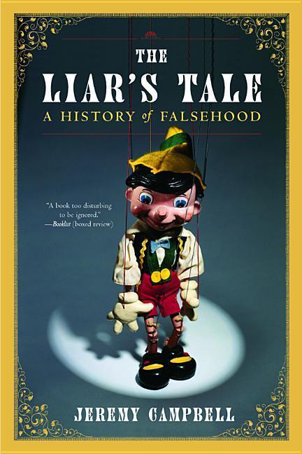 The Liar's Tale: A History of Falsehood als Buch (kartoniert)