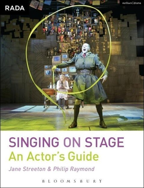 Singing on Stage als Buch von Philip Raymond, J...