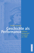 Geschichte als Performance