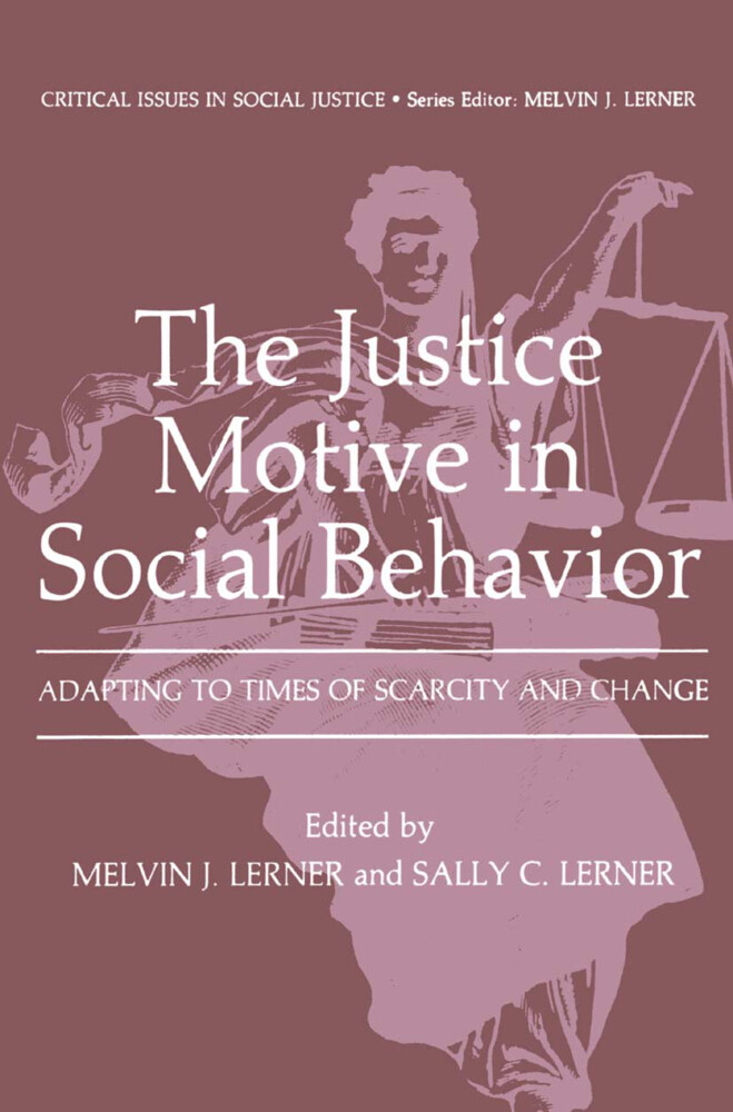 The Justice Motive in Social Behavior als Buch von