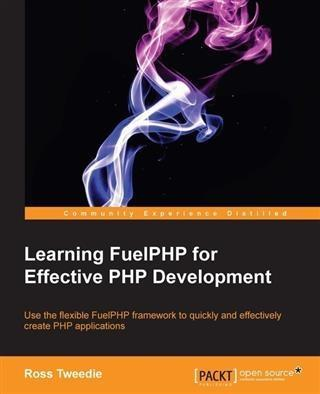 Learning FuelPHP for Effective PHP Development ...
