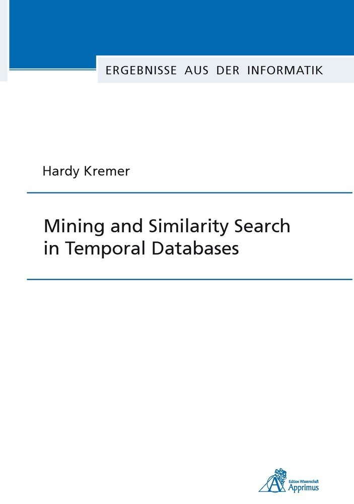 Mining and Similarity Search in Temporal Databa...