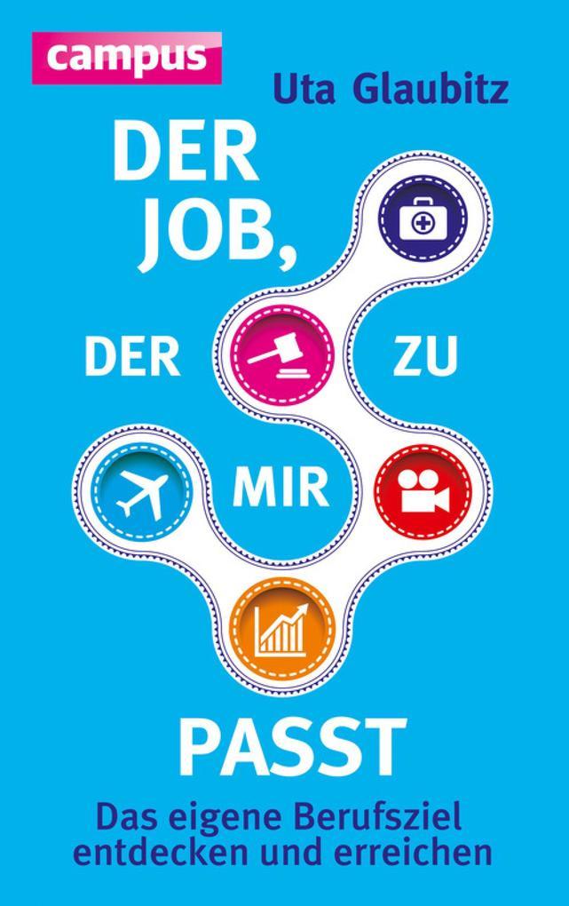 Der Job, der zu mir passt als eBook Download vo...