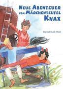 Neue Abenteuer vom Märchenteufel Knax