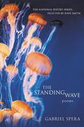 The Standing Wave: Poems