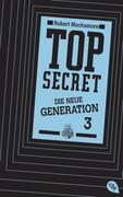 Top Secret. Die neue Generation 03. Die Rivalen