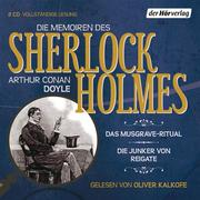 Die Memoiren des Sherlock Holmes. Das Musgrave-Ritual & Die Junker von Reigate