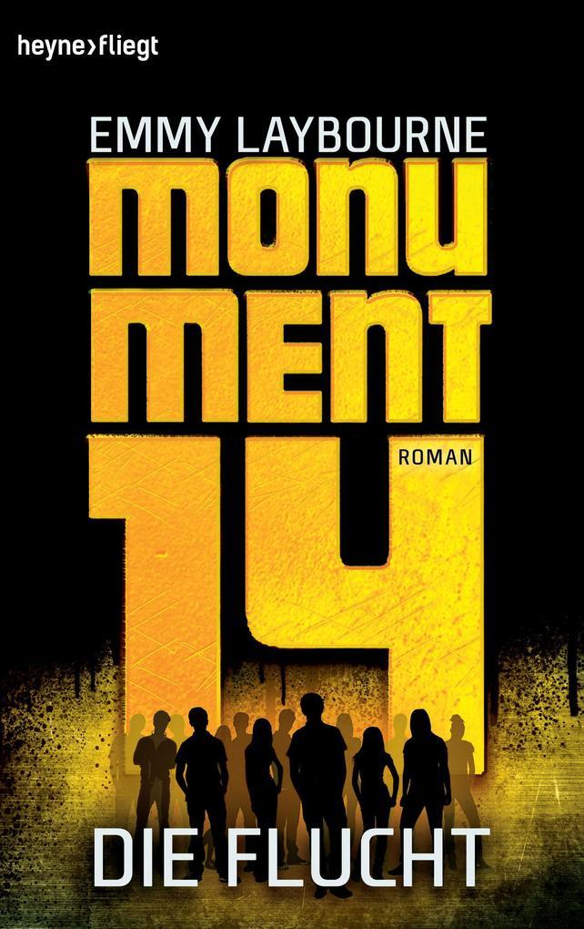 Monument 14: Die Flucht (2) als Taschenbuch
