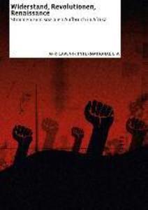 Widerstand, Revolutionen, Renaissance als Buch von
