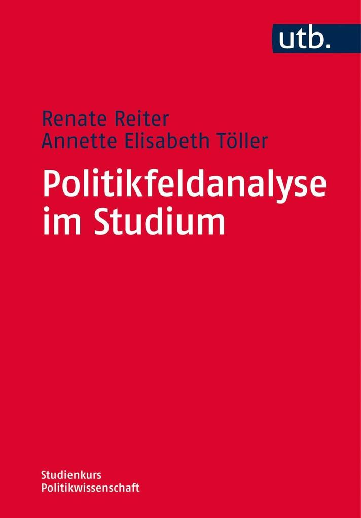 Politikfeldanalyse im Studium als Taschenbuch v...