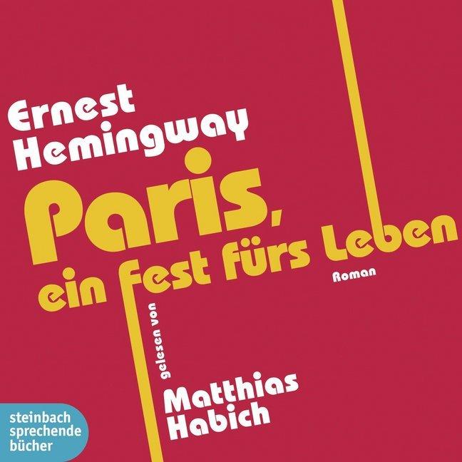 Paris, ein Fest fürs Leben als Hörbuch