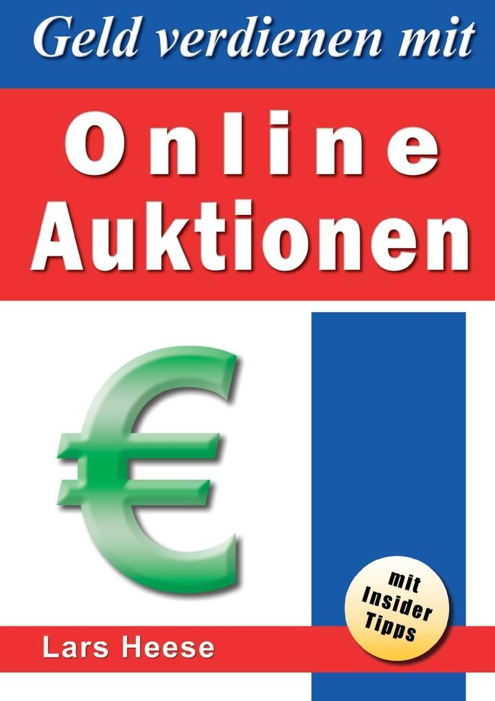 Geld verdienen mit Online-Auktionen als eBook D...