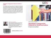Identidad e Integración Cultural en América Latina