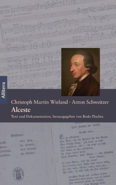 Alceste. Ein Singspiel in fünf Akten - Text von...