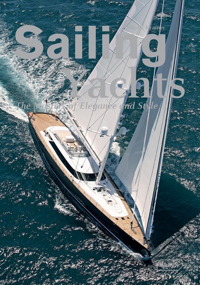 Sailing Yachts als Buch von Sibylle Kramer