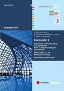Eurocode 3 Bemessung und Konstruktion von Stahlbauten, Band 1: Allgemeine Regeln und Hochbau. DIN EN 1993-1-1 mit Nationalem Anhang. Kommentar und Beispiele