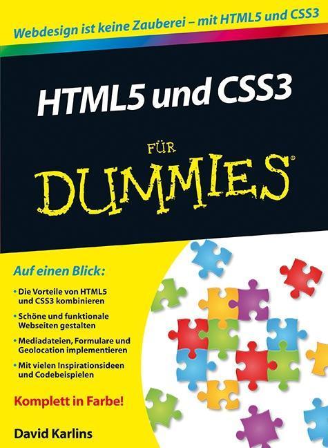 HTML5 und CSS3 für Dummies als Buch von David K...