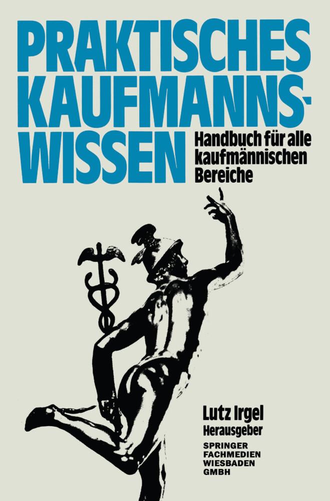 Praktisches Kaufmanns-Wissen als Buch von