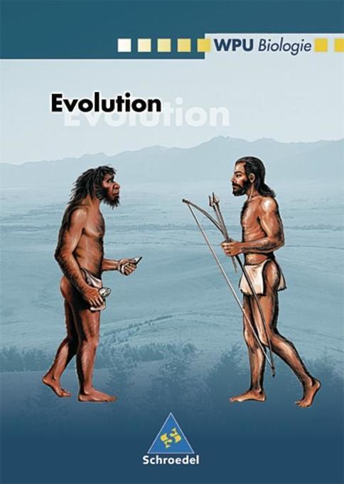 WPU Biologie. Evolution. Wahlpflichtunterricht ...