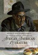 The Wiley Blackwell Anthology of African American Literature, Volume 2: 1920 to the Present