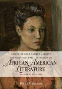 The Wiley Blackwell Anthology of African American Literature, Volume 1: 1746-1920