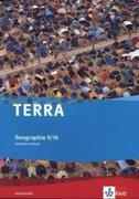 TERRA Geographie für Sachsen-Anhalt - Ausgabe für Sekundarschulen und Gymnasien. Arbeitsheft 9./10. Klasse