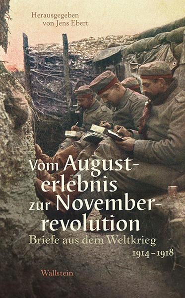 Vom Augusterlebnis zur Novemberrevolution als Buch (gebunden)