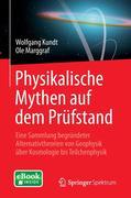 Physikalische Mythen auf dem Prüfstand