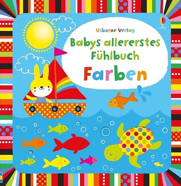 Babys allererstes Fühlbuch: Farben als Buch