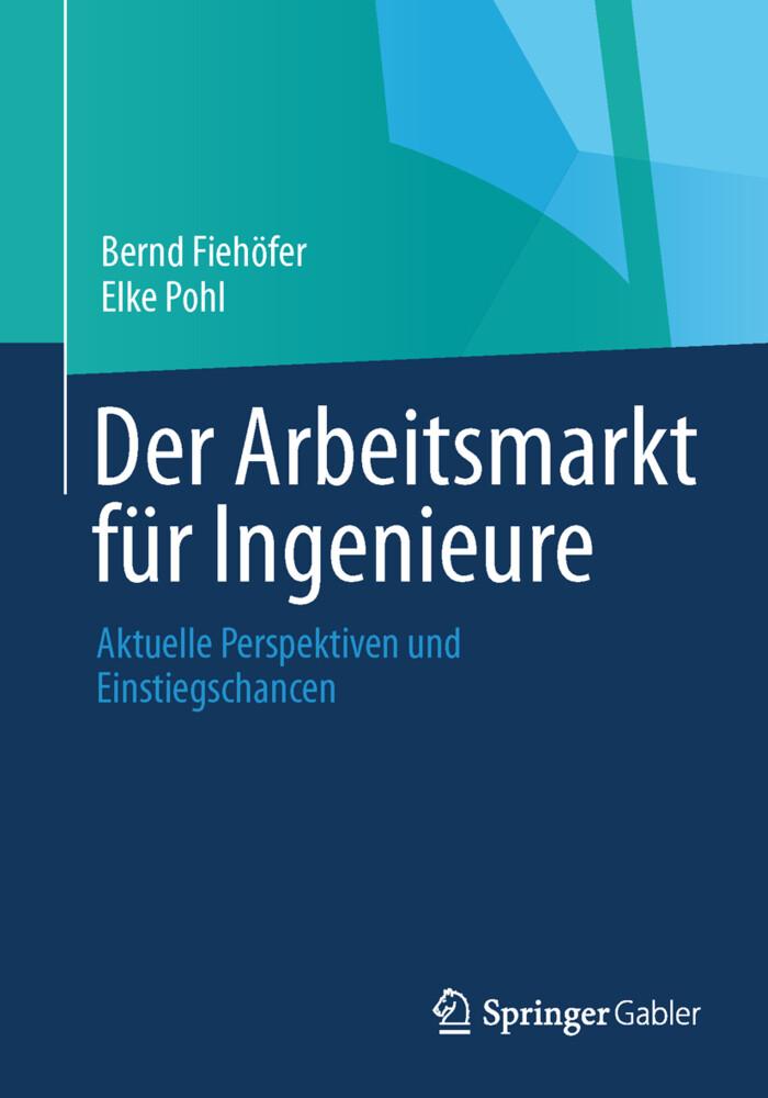 Der Arbeitsmarkt für Ingenieure als Buch von Be...