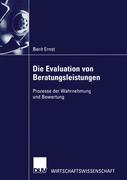 Die Evaluation von Beratungsleistungen