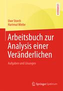 Arbeitsbuch zur Analysis einer Veränderlichen